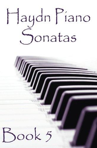9781506191133: Haydn Piano Sonatas Book 5: Piano Sheet Music : Joseph Haydn Creation: Volume 5 (Piano Music Lessons Books)