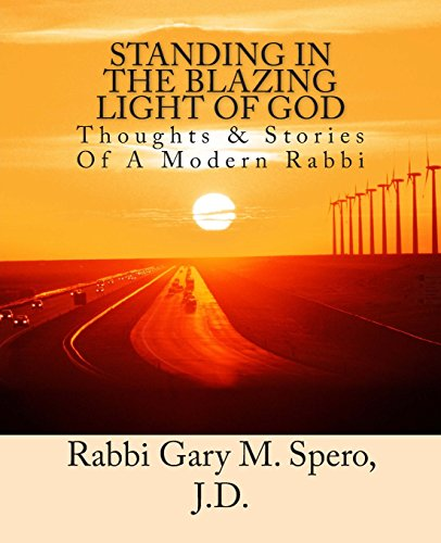 9781506195254: Standing In The Blazing Light Of God: Thoughts & Stories Of A Modern Rabbi