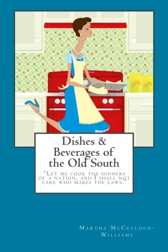 9781506197234: Dishes & Beverages of the Old South