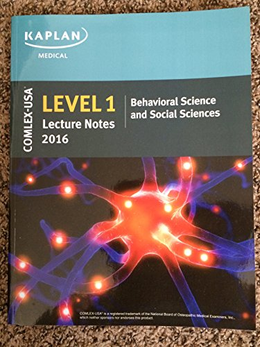 COMLEX-USA Level 1 Kaplan Medical Lecture Notes: Charles Faselis, M.D.;