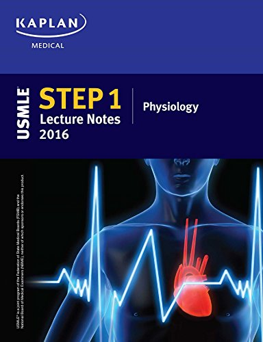 9781506200446: USMLE Step 1 Lecture Notes 2016: Physiology (Kaplan Test Prep)