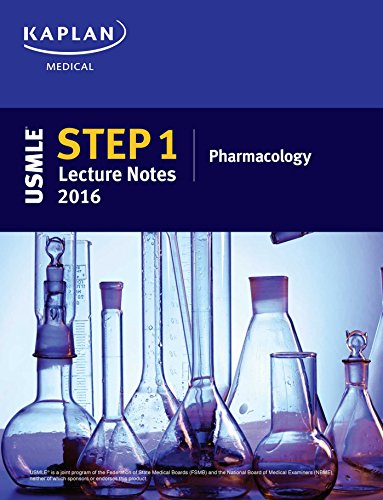 9781506200460: USMLE Step 1 Lecture Notes 2016: Pharmacology (Kaplan Test Prep)