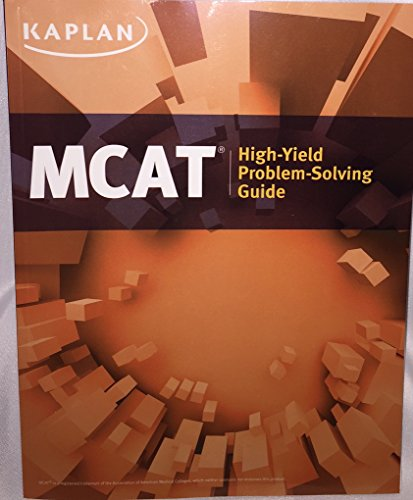 Kaplan MCAT High Yield Problem Solving Guide: Author