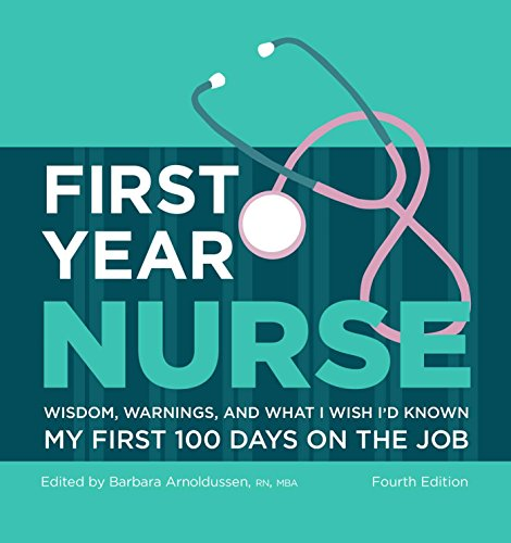 9781506202211: First Year Nurse: Wisdom, Warnings, and What I Wish I'd Known My First 100 Days on the Job (Kaplan Test Prep)