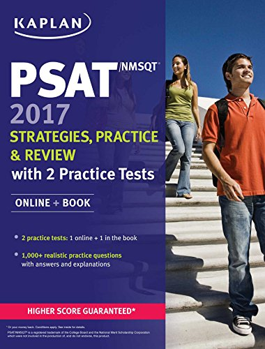 PSAT/NMSQT 2017 Strategies, Practice, and Review with 3 Practice Tests: Online + Book (Kaplan ...