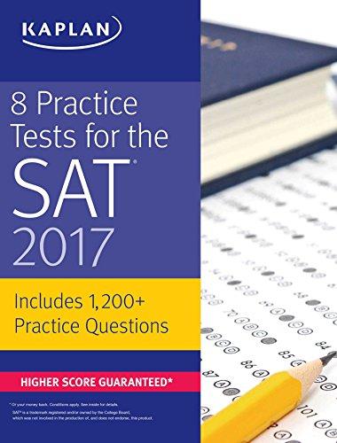 9781506202273: 8 Practice Tests for the SAT 2017: 1,200+ SAT Practice Questions (Kaplan Test Prep)