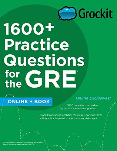 9781506202686: Grockit 1600+ Practice Questions for the GRE: Book + Online (Grockit Test Prep)