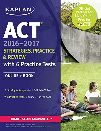 9781506203188: ACT 2016-2017 Strategies, Practice, and Review with 6 Practice Tests: Online + Book (Kaplan ACT)