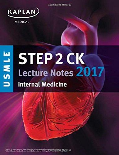 9781506208145: USMLE Step 2 CK Lecture Notes 2017: Internal Medicine (Kaplan Test Prep)