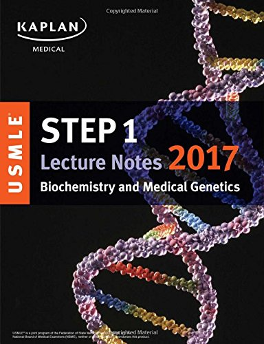 9781506208350: USMLE Step 1 Lecture Notes 2017: Biochemistry and Medical Genetics (USMLE Prep)