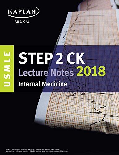 USMLE Step 2 CK Lecture Notes 2018: Kaplan Medical