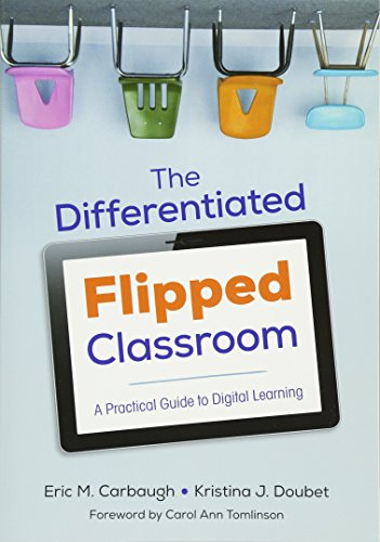 9781506302966: The Differentiated Flipped Classroom: A Practical Guide to Digital Learning (Corwin Teaching Essentials)