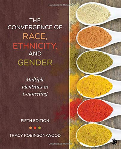 9781506305752: The Convergence of Race, Ethnicity, and Gender: Multiple Identities in Counseling