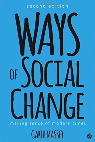 9781506306629: Ways of Social Change: Making Sense of Modern Times