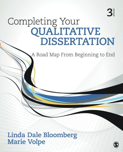 9781506307695: Completing Your Qualitative Dissertation: A Road Map From Beginning to End