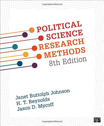 Political Science Research Methods (Eighth Edition): Janet Buttolph Johnson,