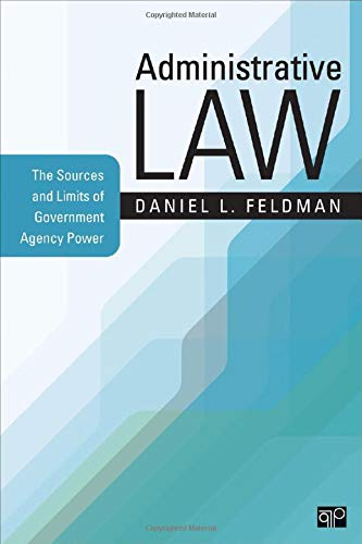 9781506308548: Administrative Law: The Sources and Limits of Government Agency Power