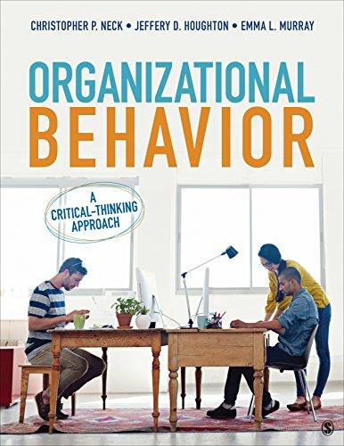 9781506314402: Organizational Behavior: A Critical-Thinking Approach