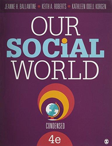 9781506314532: BUNDLE: Ballantine: Our Social World, Condensed 4e + Ballantine: Our Social World, Condensed 4e Interactive eBook
