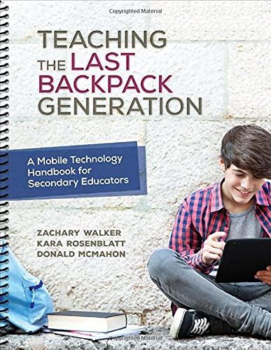 Teaching the Last Backpack Generation: A Mobile: Walker, Zachary, Rosenblatt,