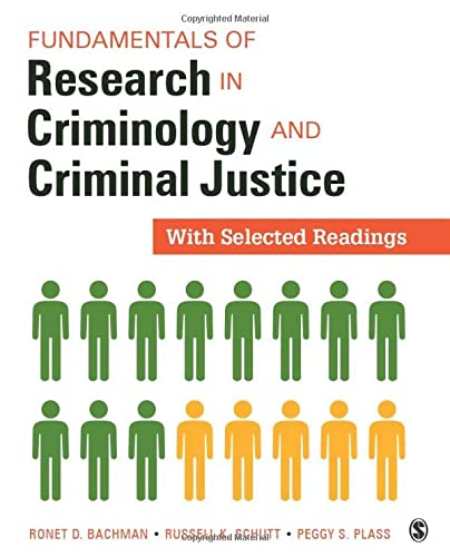 9781506323671: Fundamentals of Research in Criminology and Criminal Justice: With Selected Readings