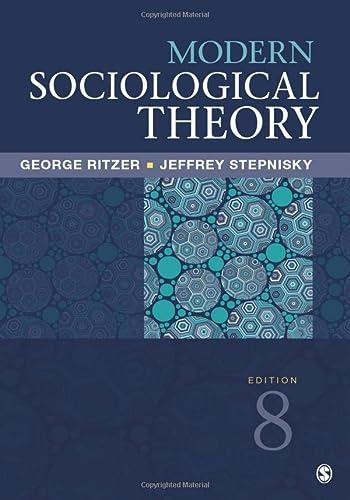 9781506325620: Modern Sociological Theory