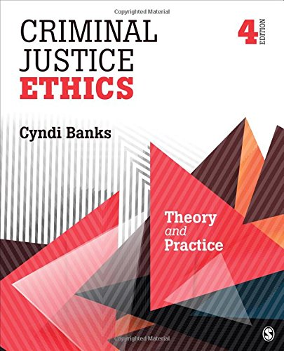 understanding the ethics in criminal justice Current edition of professional ethics in criminal justice: being ethical when no one understand the ethical content in criminal justice decisions and understand the fundamental connection between ethics and criminal justicestudents will demonstrate that these objectives have been.