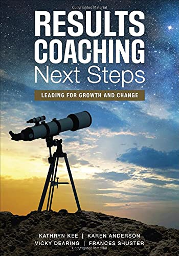 9781506328751: RESULTS Coaching Next Steps: Leading for Growth and Change