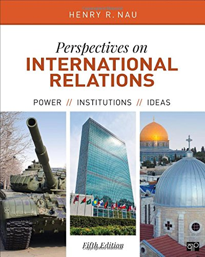 9781506332239: Perspectives on International Relations; Power, Institutions, and Ideas; Fifth Edition