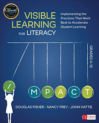9781506332352: Visible Learning for Literacy, Grades K-12: Implementing the Practices That Work Best to Accelerate Student Learning (Corwin Literacy)