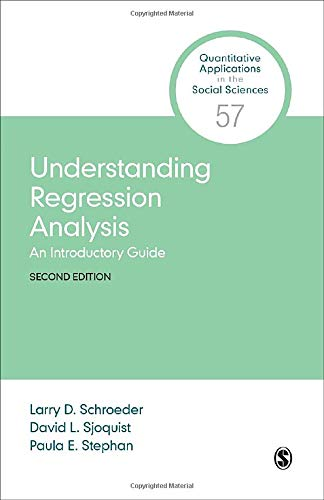 9781506332888: Understanding Regression Analysis: An Introductory Guide (Quantitative Applications in the Social Sciences)