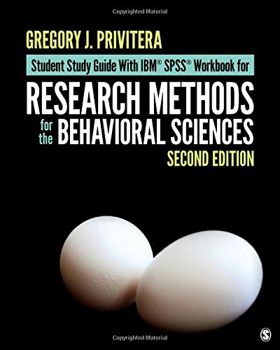 9781506333595: Student Study Guide With IBM® SPSS® Workbook for Research Methods for the Behavioral Sciences