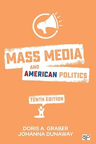 Mass Media and American Politics (Paperback): Doris A. Graber,