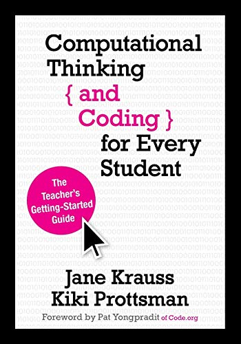 9781506341286: Computational Thinking and Coding for Every Student: The Teacher's Getting-Started Guide