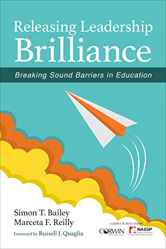 9781506346960: Releasing Leadership Brilliance: Breaking Sound Barriers in Education