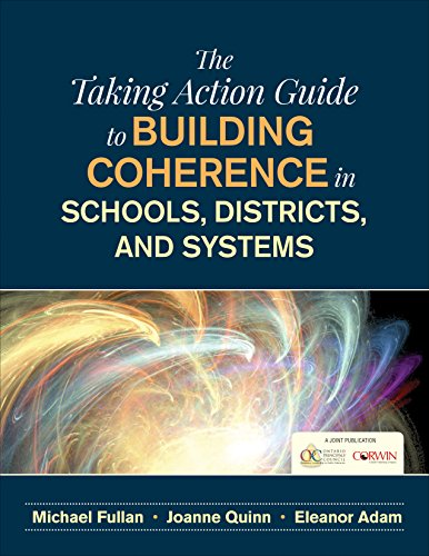 9781506350271: The Taking Action Guide to Building Coherence in Schools, Districts, and Systems