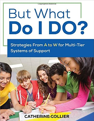 9781506351155: But What Do I DO?: Strategies From A to W for Multi-Tier Systems of Support