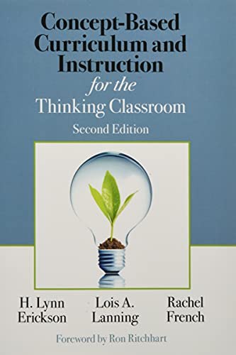 9781506355399: Concept-Based Curriculum and Instruction for the Thinking Classroom (Concept-Based Curriculum and Instruction Series)