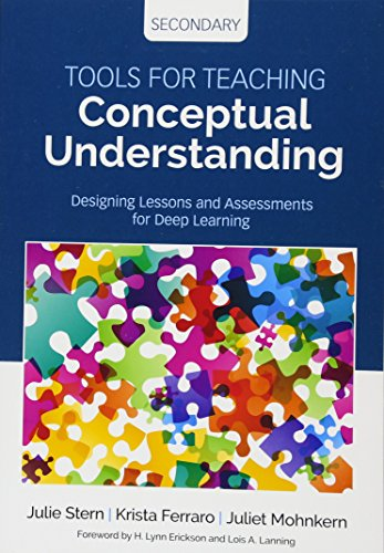 9781506355702: Tools for Teaching Conceptual Understanding, Secondary: Designing Lessons and Assessments for Deep Learning (Concept-Based Curriculum and Instruction Series)