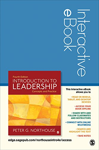 Introduction to Leadership Interactive eBook Access Code 9781506356730 The Fourth Edition of Peter G. Northouse's bestselling Introduction to Leadership: Concepts and Practice provides readers with a clear o