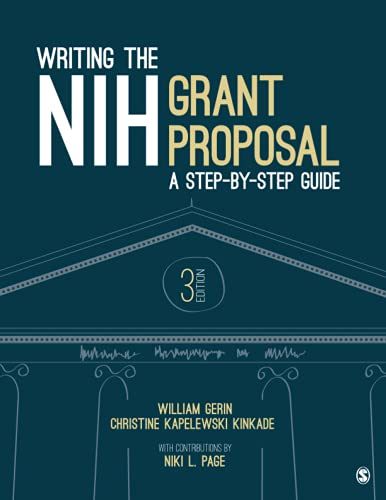 9781506357737: Writing the NIH Grant Proposal: A Step-by-Step Guide