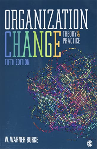 9781506357997: Organization Change: Theory and Practice
