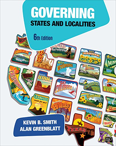 Governing States and Localities (Paperback): Kevin B. Smith,