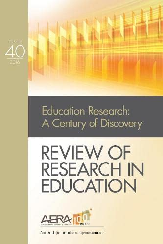 9781506376301: 40: Review of Research in Education: Education Research and Its Second Century