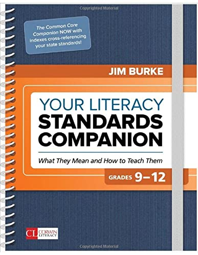 9781506385525: Your Literacy Standards Companion, Grades 9-12: What They Mean and How to Teach Them (Corwin Literacy)