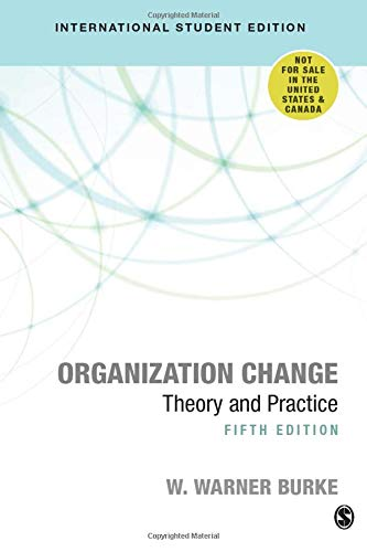 9781506386492: Organization Change: Theory and Practice