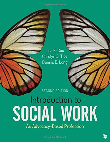9781506394534: Introduction to Social Work: An Advocacy-Based Profession (Social Work in the New Century)