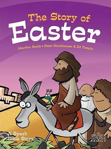 9781506402307: The Story of Easter: A Spark Bible Story (Spark Bible Stories)