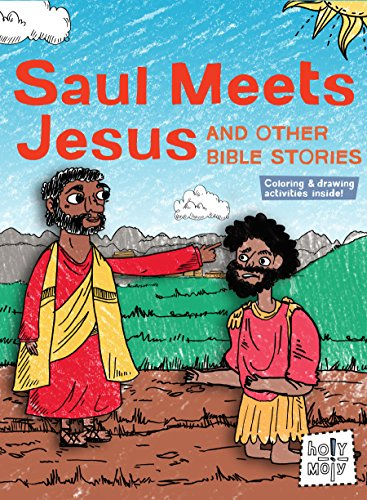9781506402550: Saul Meets Jesus and Other Bible Stories (Holy Moly Bible Storybooks)