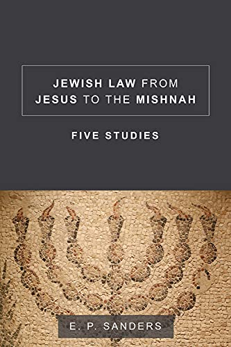 9781506406091: Jewish Law from Jesus to the Mishnah: Five Studies